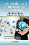 Identification and Management of Distributed DataNGN, Content-Centric Networks and the Web【電子書籍】[ Giovanni Bartolomeo ]