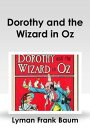 Dorothy and the ...