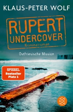洋書, FICTION & LITERTURE Rupert undercover - Ostfriesische MissionKriminalroman Klaus-Peter Wolf