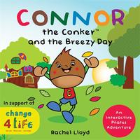 洋書, BOOKS FOR KIDS Connor the Conker and the Breezy DayAn Interactive Pilates Adventure Rachel Lloyd