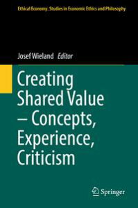 Creating Shared Value ? Concepts, Experience, Criticism【電子書籍】