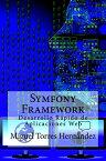 Symfony Framework【電子書籍】[ Miguel Torres Hern?ndez ]