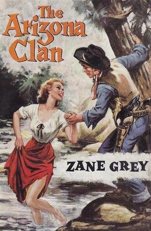 Arizona Clan【電子書籍】[ Zane Grey ]