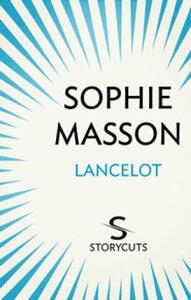 Lancelot【電子書籍】[ Sophie Masson ]