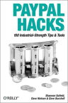 PayPal Hacks100 Industrial-Strength Tips & Tools【電子書籍】[ Shannon Sofield ]