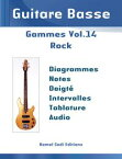 Guitare Basse Gammes Vol. 14Rock【電子書籍】[ Kamel Sadi ]