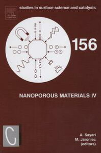 Nanoporous Materials IVProceedings of the 4th International Symposium on Nanoporous Materials, Niagara Falls, Ontario, Canada June 7-10, 2005【電子書籍】