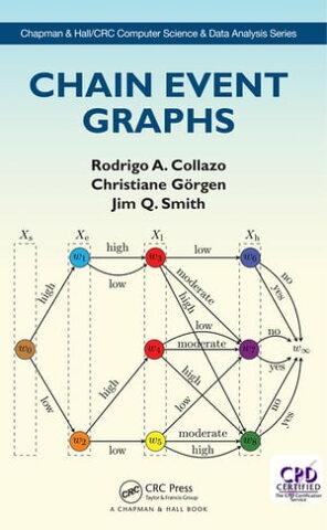 Chain Event Graphs【電子書籍】[ Rodrigo A. Collazo ]