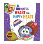 VeggieTales: A Thankful Heart Is a Happy Heart, a Digital Pop-Up Book【電子書籍】[ Big Idea Entertainment, LLC ]