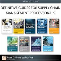 Definitive Guides for Supply Chain Management Professionals (Collection)【電子書籍】[ CSCMP ]