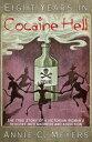 楽天Kobo電子書籍ストアで買える「Eight Years in Cocaine HellThe True Story of a Victorian Woman's Descent into Madness and Addiction【電子書籍】[ Annie C. Meyers ]」の画像です。価格は177円になります。