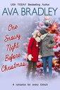 One Snowy Night Before Christmas【電子書籍】[ Ava Bradley ]