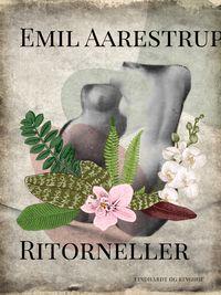 Ritorneller【電子書籍】[ Emil Aarestrup ]