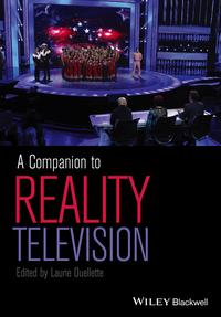 A Companion to Reality Television【電子書籍】[ Laurie Ouellette ]