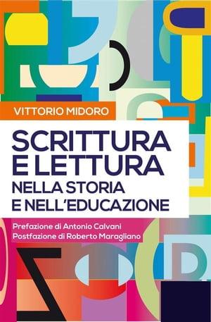 洋書, FAMILY LIFE & COMICS 1 SCRITTURA E LETTURA nella storia e nelleducazione Vittorio Midoro