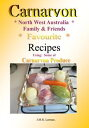 Cornucopia Carnarvon Family & Friends Favourite Recipes【電子書籍】[ Jessie Larman ]