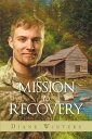 MISSION to RECOVERY【電子書籍】[ Diane Winters ]
