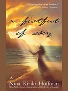 A Fistful Of Sky【電子書籍】[ Nina Kiriki Hoffman ]