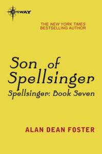 Son of Spellsinger【電子書籍】[ Alan Dean Foster ]