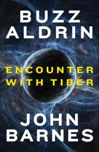 Encounter with Tiber【電子書籍】[ Buzz Aldrin ]