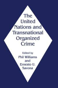 The United Nations and Transnational Organized Crime【電子書籍】