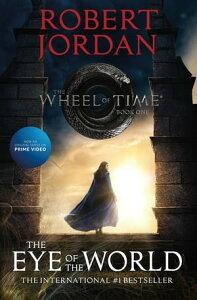 The Eye of the WorldBook One of The Wheel of Time【電子書籍】[ Robert Jordan ]