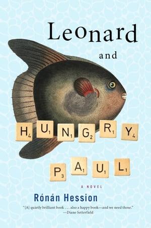 洋書, FICTION & LITERTURE Leonard and Hungry Paul Ronan Hession