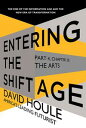 The Arts (Entering the Shift Age, eBook 8)【電子書籍】[ David Houle ]