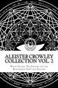 楽天Kobo電子書籍ストアで買える「Aleister Crowley Collection Vol. 2White Stains, The Soldier and the Hunchback and Cocaine【電子書籍】[ Aleister Crowley ]」の画像です。価格は118円になります。