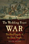 The Wedding Feast WarThe Final Tragedy of the Xhosa People【電子書籍】[ Keith Smith ]