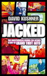 Jacked: The unauthorized behind-the-scenes story of Grand Theft Auto【電子書籍】[ David Kushner ]