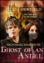 Ghost of an Angel: Nightmare Mansio...