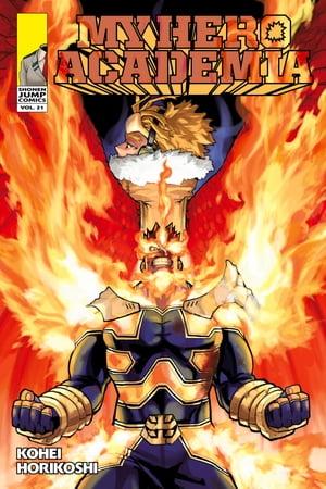 洋書, FAMILY LIFE & COMICS My Hero Academia, Vol. 21 Why He Gets Back Up Kohei Horikoshi
