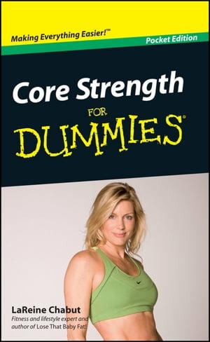 洋書, FAMILY LIFE & COMICS Core Strength For Dummies, Portable Edition, Pocket Edition LaReine Chabut