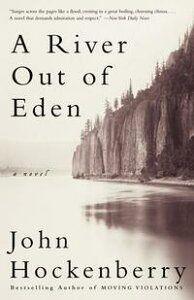 A River Out of Eden【電子書籍】[ John Hockenberry ]