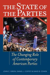 The State of the PartiesThe Changing Role of Contemporary American Parties【電子書籍】[ Alan Abramowitz ]