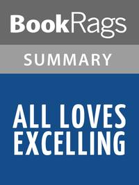 All Loves Excelling by Josiah Bunting III l Summary & Study Guide【電子書籍】[ BookRags ]