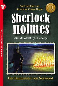Sherlock Holmes 10 ? KriminalromanDer Baummeister von Norwood【電子書籍】[ Sir Arthur Conan Doyle ]