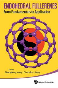 Endohedral FullerenesFrom Fundamentals to Applications【電子書籍】[ Shangfeng Yang ]