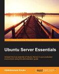 Ubuntu Server Essentials【電子書籍】[ Abdelmonam Kouka ]