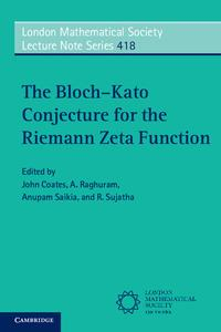The Bloch?Kato Conjecture for the Riemann Zeta Function【電子書籍】