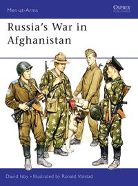 Russia's War in Afghanistan【電子書籍】[ David Isby ]