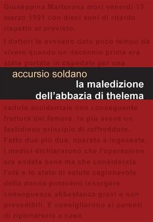 洋書, FICTION & LITERTURE La maledizione dellabbazia di Thelema Accursio Soldano