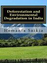 楽天Kobo電子書籍ストアで買える「Deforestation and Environmental Degradation in India【電子書籍】[ Hemanta Saikia ]」の画像です。価格は105円になります。