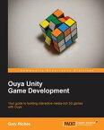 Ouya Unity Game Development【電子書籍】[ Gary Riches ]