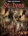 楽天Kobo電子書籍ストアで買える「St. Ives【電子書籍】[ Robert Louis Stevenson ]」の画像です。価格は118円になります。