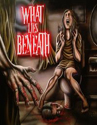What Lies Beneath【電子書籍】[ Thirteen Press ]