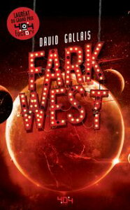 Fark West - Roman young adult - Science-fiction - D?s 13 ans【電子書籍】[ David GALLAIS ]