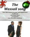 The Wassail song Pure sheet music for piano and English horn, traditional Christmas carol arranged by Lars Christian Lundholm【電子書籍】[ Pure Sheet Music ]