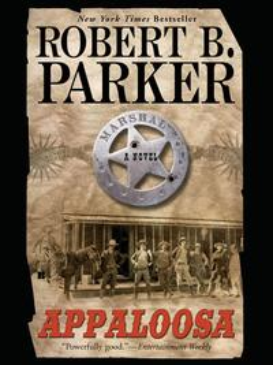 Appaloosa【電子書籍】[ Robert B. Parker ]